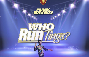 Frank edwards-who run tings