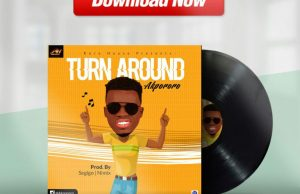 Turn around by akpororo-Official video