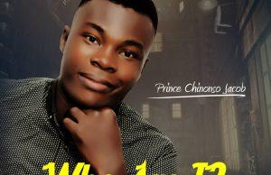 Prince Chinonso Jacob-who am i