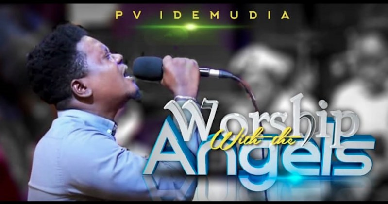 Pv-Idemudia-Worship-With-The-Angels