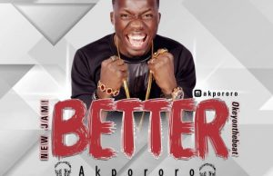 Akpororo-Better.jpg