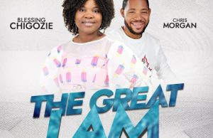 the great i am-blessing chigozie and chris morgan.jpg