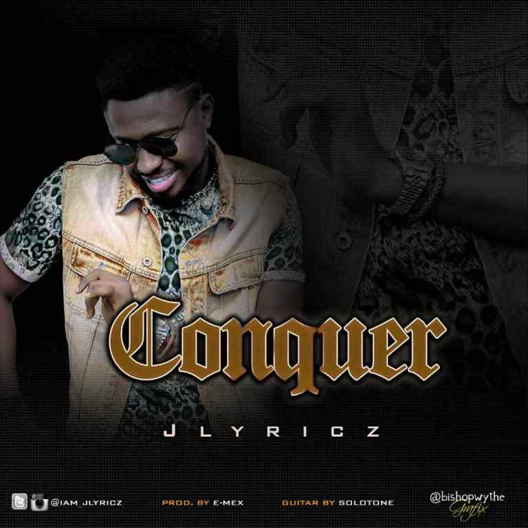 Jlyricz-Conquer-download