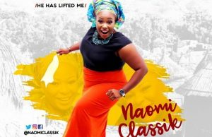 Naomi-Classik-Obuliwom-(he has lifted me)-download