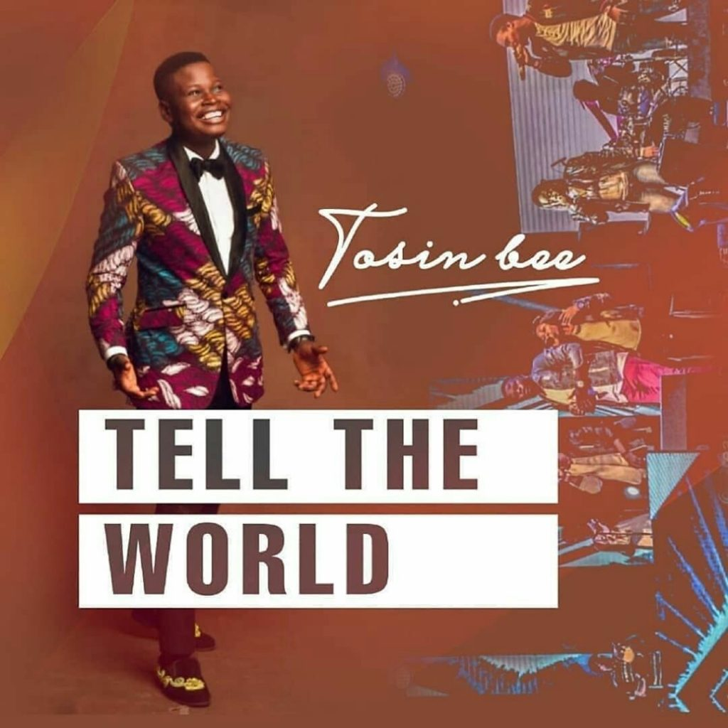 Tosin bee-tell the world-download.jpg
