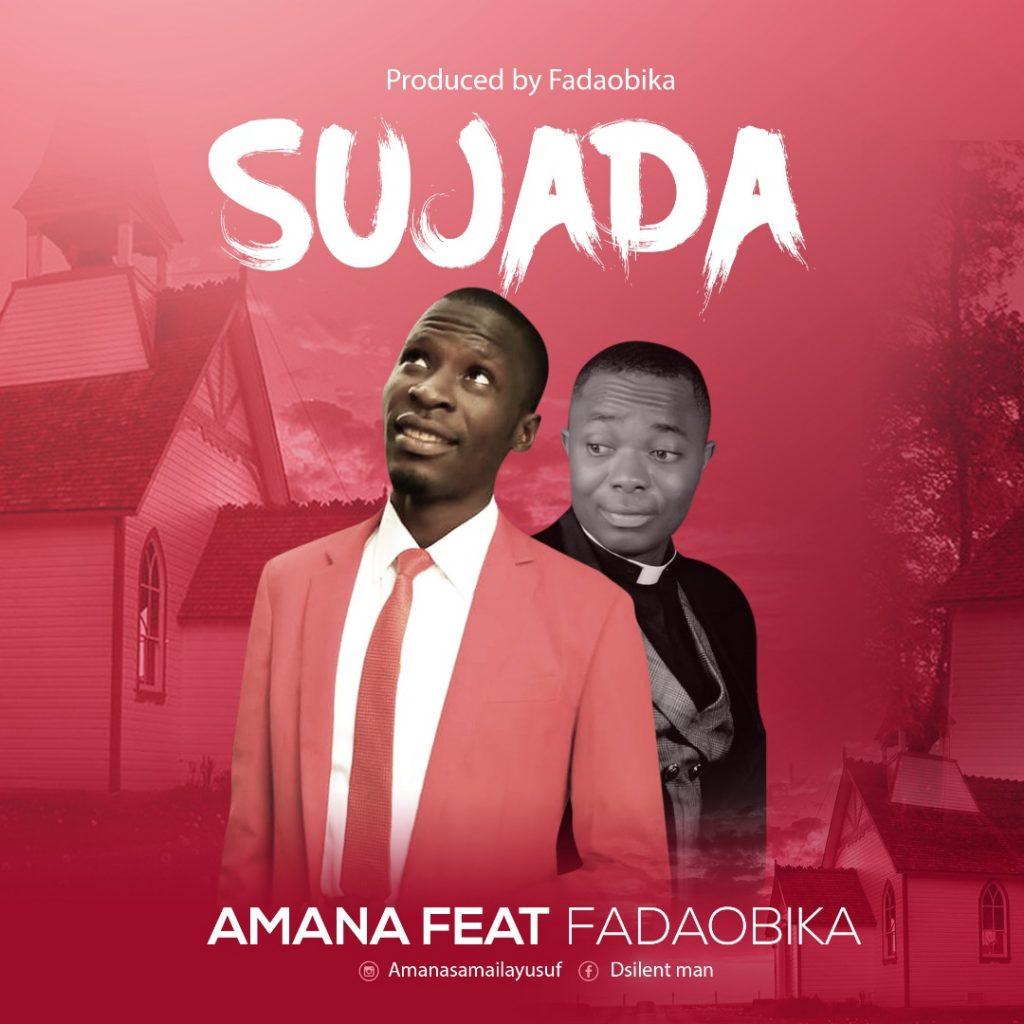 download-Sujada by Amana Ft Fada Obika.jpeg
