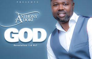 ANTHONY ADOKI-God mp3