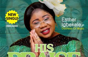 Download - esther igbekele - his praise.jpeg